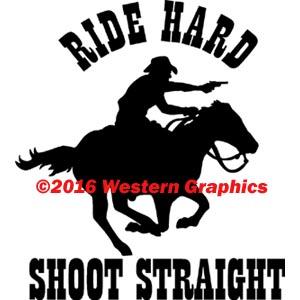 1012-ride-hard-shoot-straight
